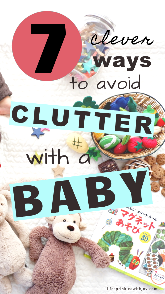 7 ways to avoid clutter with a baby