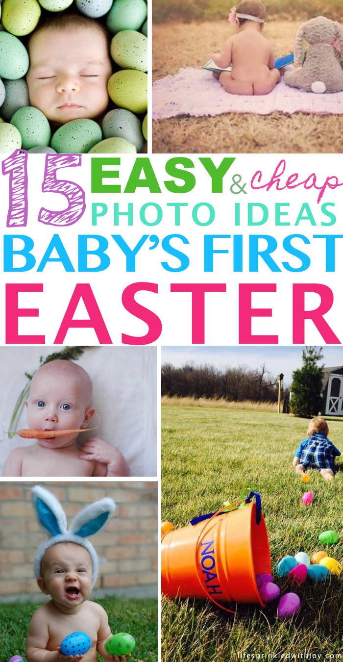 15 easy and cheap photo ideas babys first easter