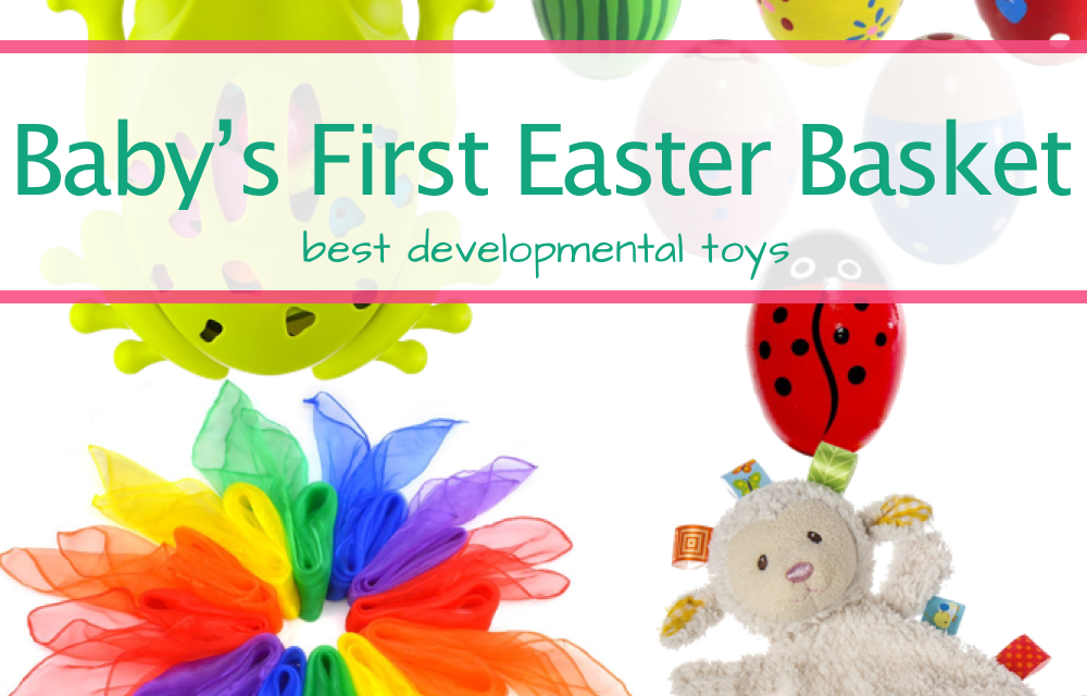 Top 12 Easter Basket Toys For Your Baby's Development