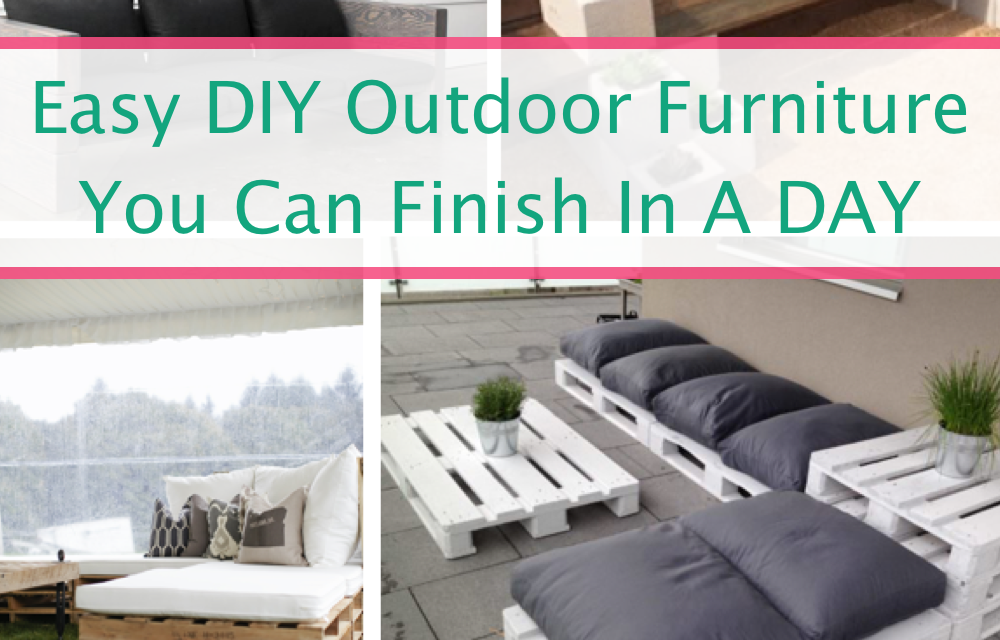 Easy DIY Outdoor Furniture You Can FINISH In A DAY