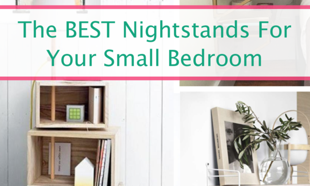 The Best Nightstands For Your Small Bedroom