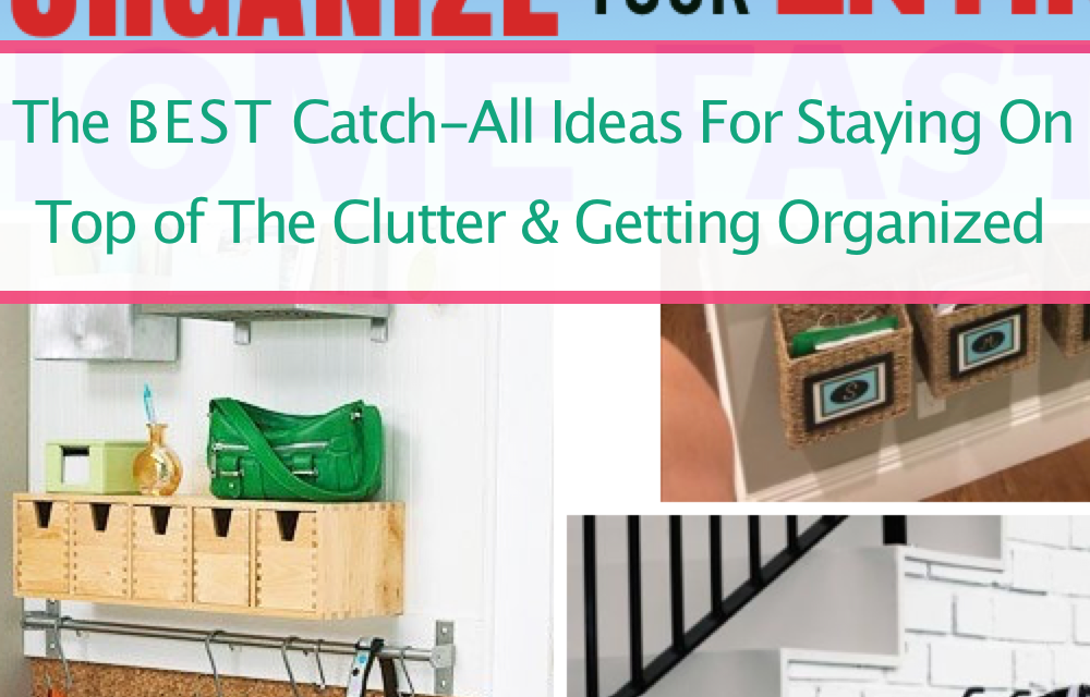 The Best Catch-All Stations For Home Organization And Decluttering