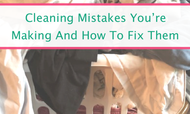 Cleaning Mistakes You're Making And What To Do About It